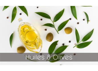 Huiles & Olives